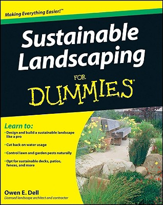 Sustainable Landscaping for Dummies By Dell, Owen E.