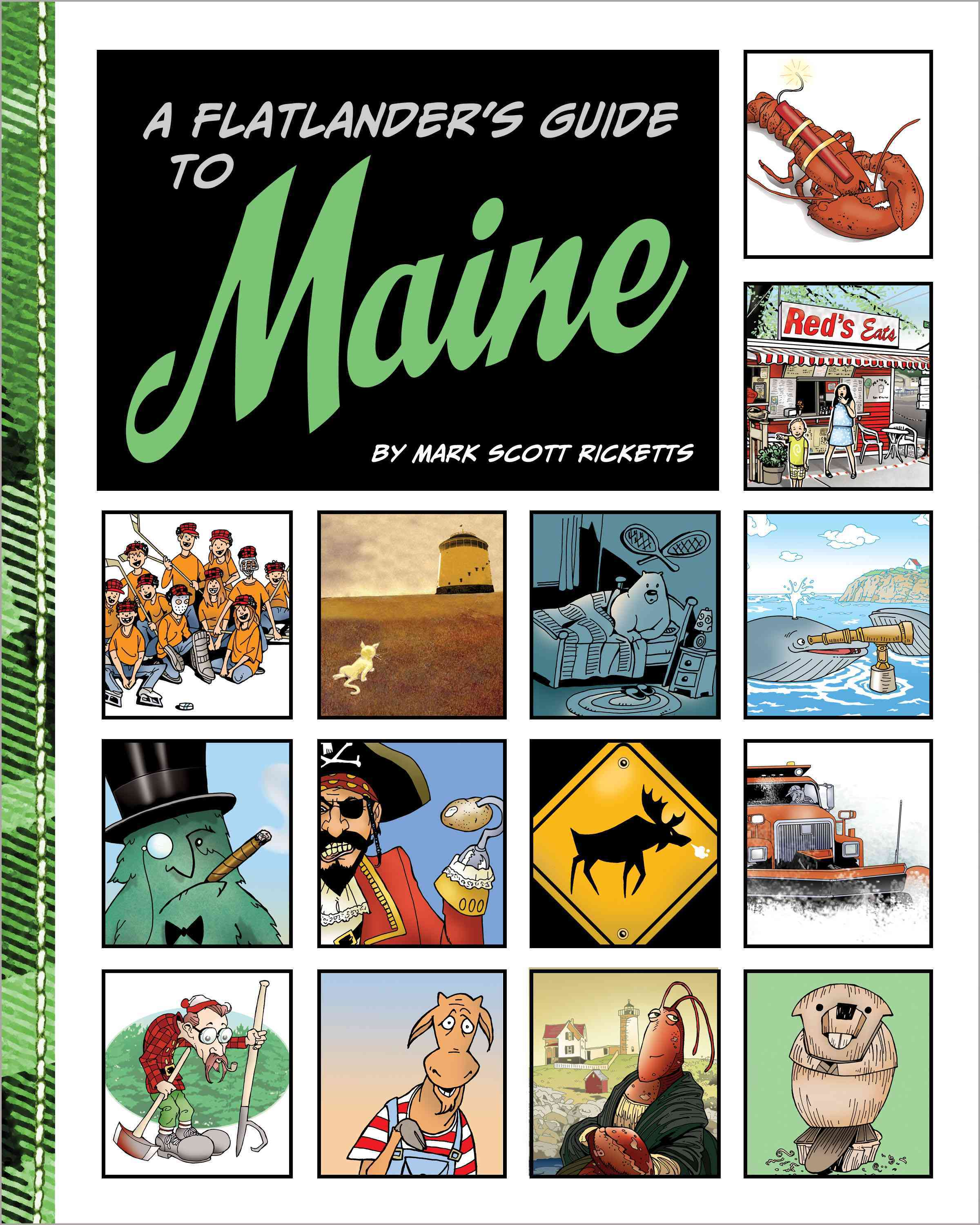 A Flatlander's Guide to Maine By Ricketts, Mark Scott